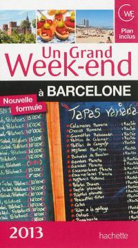 Un grand week-end à Barcelone : 2013