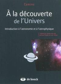 A la découverte de l'Univers : introduction à l'astronomie et à l'astrophysique