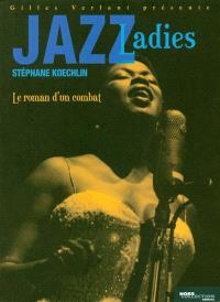 Jazz ladies : le roman d'un combat