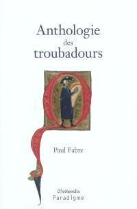 Anthologie des troubadours : XIIe-XIVe siècle
