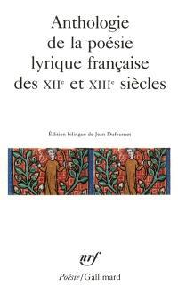 Anthologie de la poésie lyrique française des XIIe et XIIIe siècles