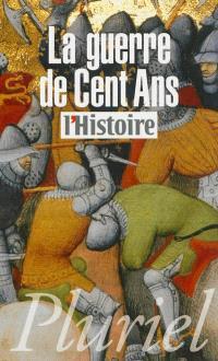 La guerre de Cent Ans