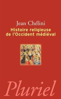 L'histoire religieuse de l'Occident médiéval