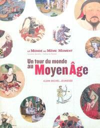 Un tour du monde au Moyen Age