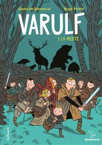 Varulf. Volume 1, La meute