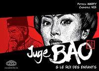 Juge Bao. Volume 2, Juge Bao & le roi des enfants