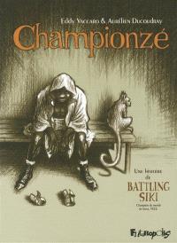 Championzé : une histoire de Battling Siki, champion du monde de boxe, 1922