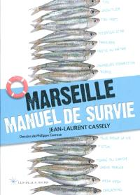 Marseille, manuel de survie