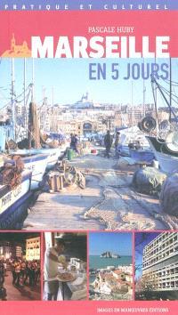 Marseille en 5 jours
