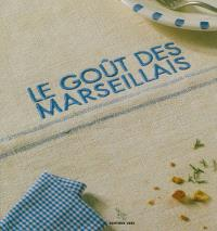 Le goût des Marseillais