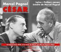 César : enregistrement 1936, avec texte de liaison par Marcel Pagnol (1962)