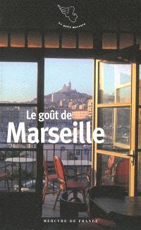 Le goût de Marseille