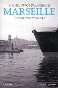 Marseille : histoire et dictionnaire