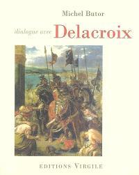 Dialogue avec Eugène Delacroix sur l'entrée des croisés à Constantinople