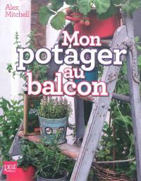 Mon potager au balcon