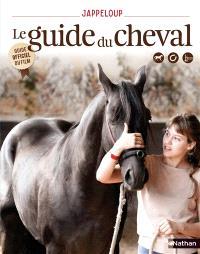 Jappeloup : le guide du cheval