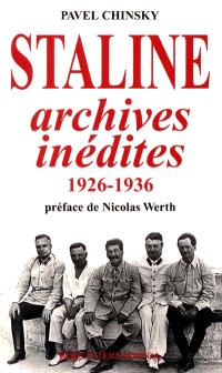 Staline, archives inédites, 1926-1936
