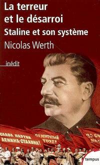 La terreur et le désarroi, Staline et son système