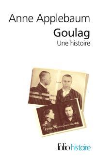 Goulag, une histoire