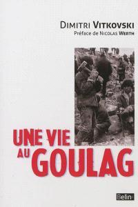 Une vie au goulag