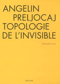Angelin Preljocaj, topologie de l'invisible