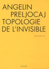 Angelin Preljocaj, topologie de l'invisible