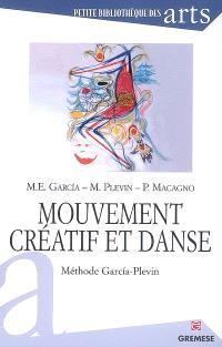 Mouvement créatif et danse : méthode Garcia-Plevin