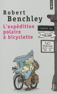 L'expédition polaire à bicyclette; Suivi de La vie sportive aux Etats-Unis