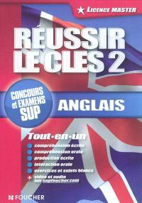 Réussir le CLES 2, anglais, licence-master : tout-en-un