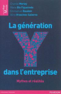 La génération Y dans l'entreprise : mythes et réalités