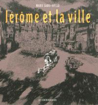 Jérôme et la ville