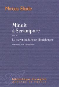 Minuit à Serampore; Suivi de Le secret du docteur Honigberger