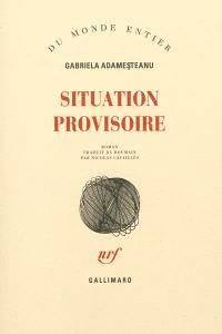 Situation provisoire