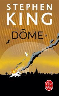 Dôme. Volume 1