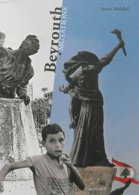 Beyrouth mutations