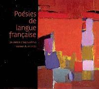 Poésies de langue française : 30 poètes d'aujourd'hui autour du monde