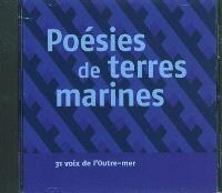 Poésies de terres marines : 31 voix de l'Outre-mer