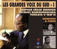Les grandes voix du Sud. Volume 1, Négritude et poésie