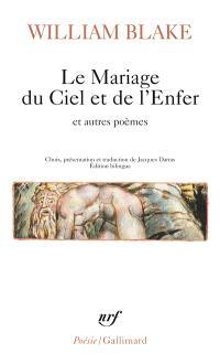 Le mariage du ciel et de l'enfer : et autres poèmes