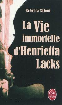 La vie immortelle d'Henrietta Lacks