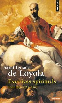 Exercices spirituels : texte définitif (1548)