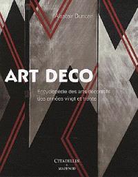 L'Art déco : encyclopédie des arts décoratifs des années vingt et trente