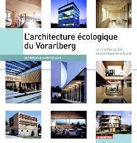 L'architecture écologique du Vorarlberg : un modèle social, économique et culturel