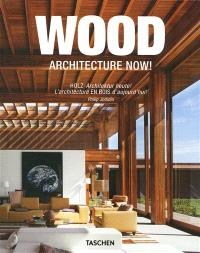L'architecture en bois d'aujourd'hui ! = Wood, architecture now ! = Holz, Architektur heute !