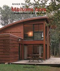 Maisons bois : construction et art de vivre