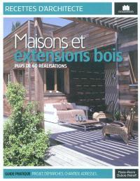Maisons et extensions en bois : plus de 60 réalisations