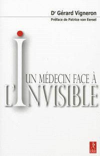 Un médecin face à l'invisible : comment traverser le voile qui recouvre le monde des apparences ? : de la Grèce antique à la physique quantique