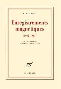 Enregistrements magnétiques : 1952-1961