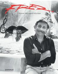 Fred : l'histoire d'un conteur éclectique