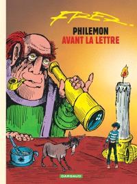 Philémon. Volume 1, Philémon avant la lettre